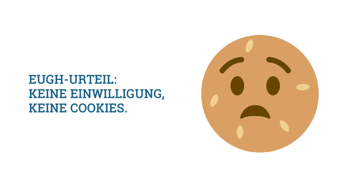 Neues EuGH-Urteil: Cookie-Einwilligung-Banner und Detailinformationen sind im Onlinemarketing Pflicht